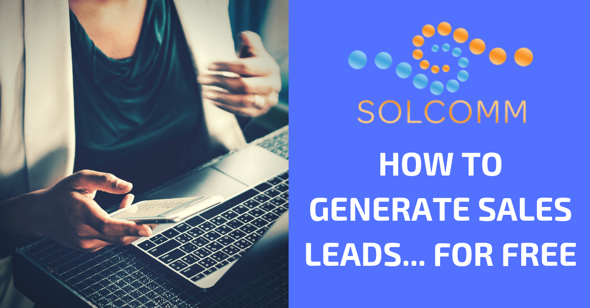 don t want to buy leads here s how to generate leads for free